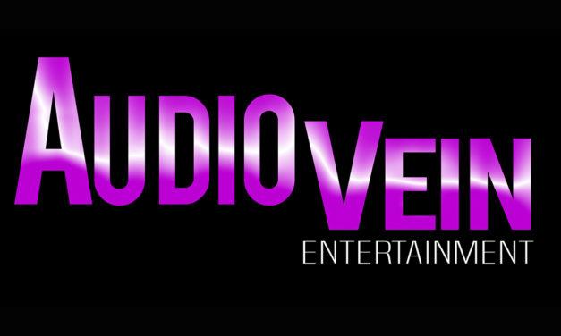 AudioVein Entertainment is LIVE online!