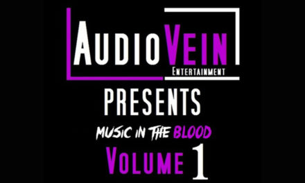 AudioVein Entertainment Presents – Music in the Blood: Volume 1