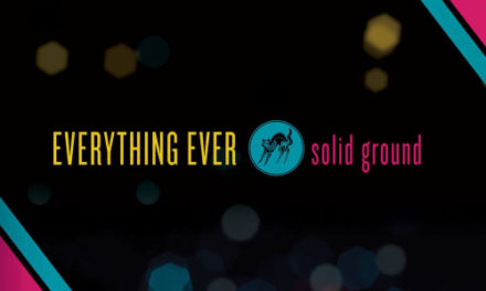 "Everything Ever – ""Solid Ground"""