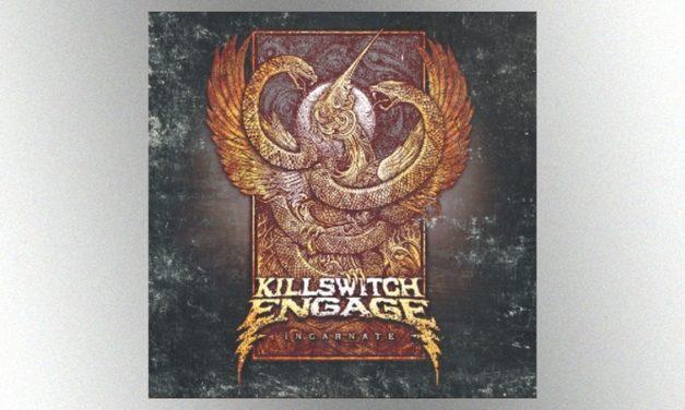 "Killswitch Engage – ""Incarnate"""
