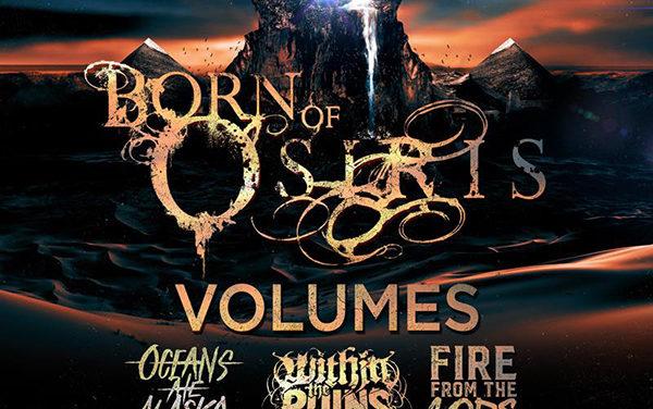 "Born of Osiris Announce ""The New Reign Tour"""