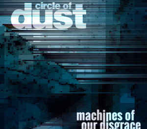 "Circle of Dust release new lyric video for ""Neurachem"""