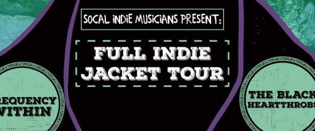 Full Indie Jacket Tour feat. Frequency Within and The Black Heartthrobs