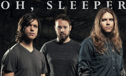 """Oh, Sleeper Releases The """"Oxygen"""" Lyric Video"""