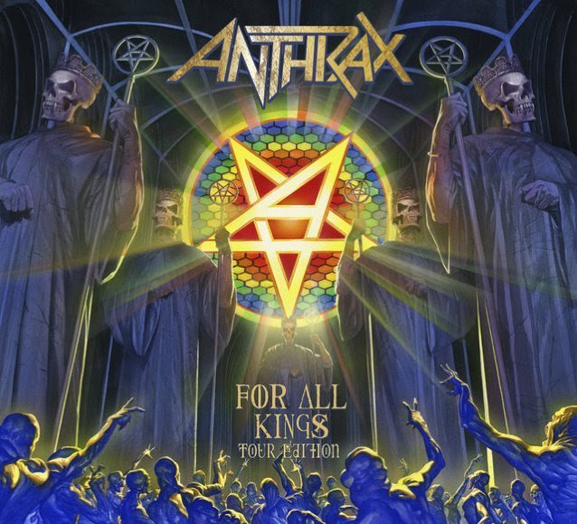 """Anthrax Announces The Release """"For All Kings"""" Tour Edition"""
