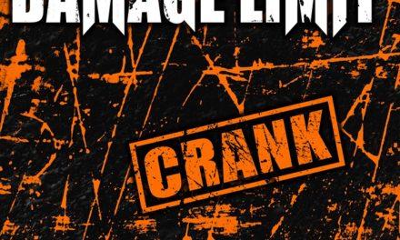 "Damage Limit releasing debut album ""Crank"""