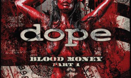"""Dope – """"Blood Money pt. 1"""""""