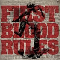 "First Blood Releases The Song ""Rules of Life"""