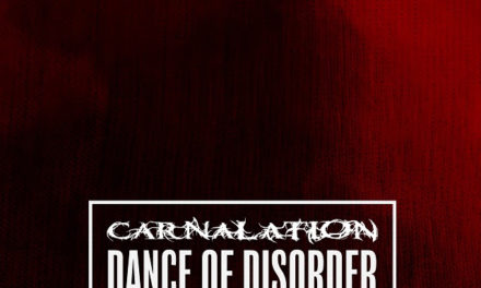 """Carnalation release lyric video for """"Dance of Disorder"""""""