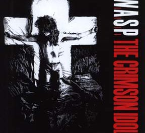 "W.A.S.P. Announces The Release Re-Recorded Version ""The Crimson Idol"""