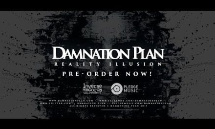 "Damnation Plan release new song titled ""Reality Illusion"""