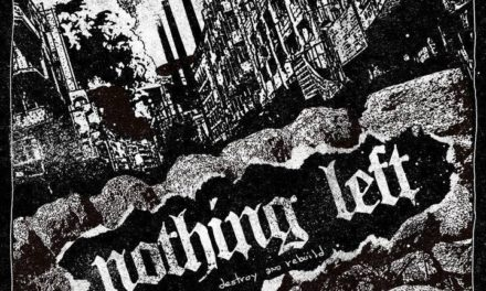 Nothing Left Releases The Song 'Hands Of Death'