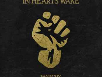 """In Hearts Wake release lyric video """"Warcry"""""""