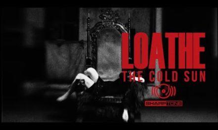 """Loathe release video """"East Of Eden"""""""