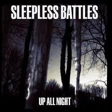 "Sleepless Battles post track ""Up All Night"""