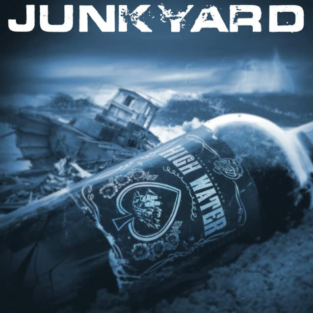 Junkyard Announces The Release 'High Water'