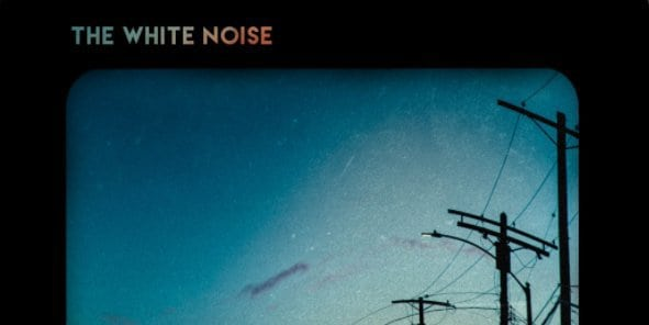 "The White Noise release video ""The Best Songs Are Dead"