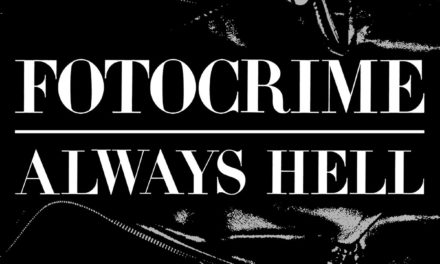 "Fotocrime release video ""Always Hell"""