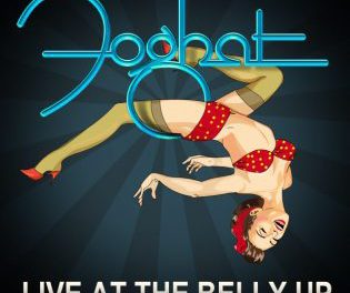 Foghat Announces The Release 'Live At The Belly Up'