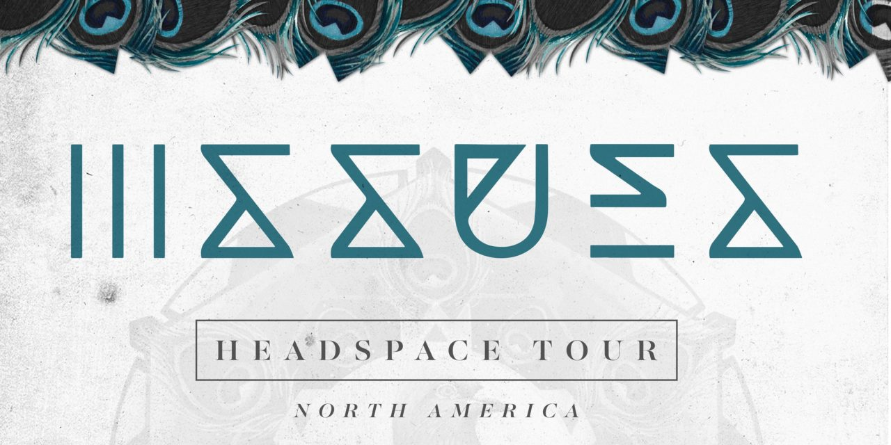 Issues Headspace Tour