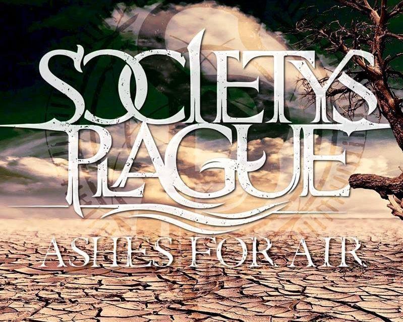 "Society's Plague debut ""Ashes For Air"""