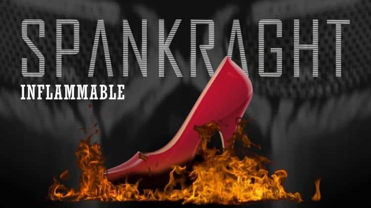 """Spankraght post track """"Inflammable"""""""