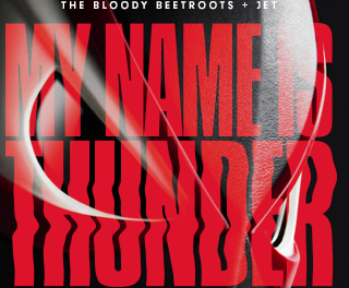 The Bloody Beetroots And Jet Releases Two Versions For The Song 'My Name Is Thunder'