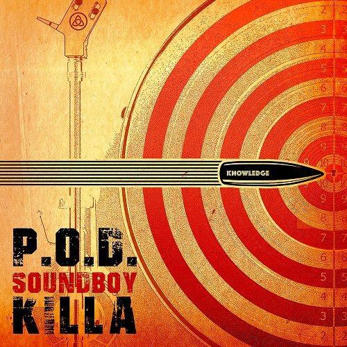 """P.O.D. post track """"Soundboy Killa"""""""