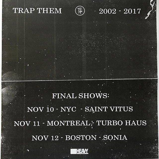 Trap Them Announces Break-Up/Final Shows