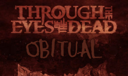 "Through The Eyes Of The Dead post track ""Obitual"""