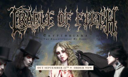 "Cradle of Filth – ""Cryptoriana – The Seductiveness of Decay"""