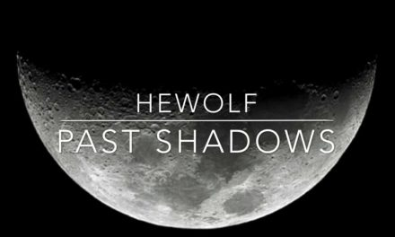"Hewolf post track ""Past Shadows"""