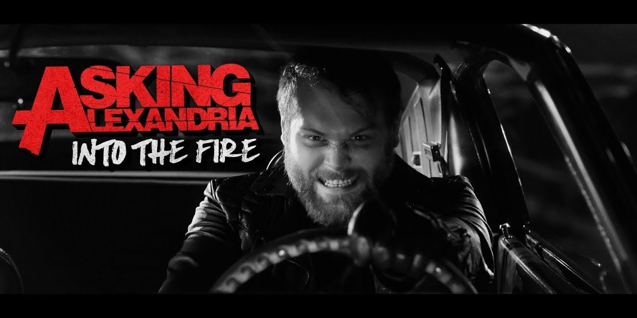 "Asking Alexandria release video ""Into The Fire"""