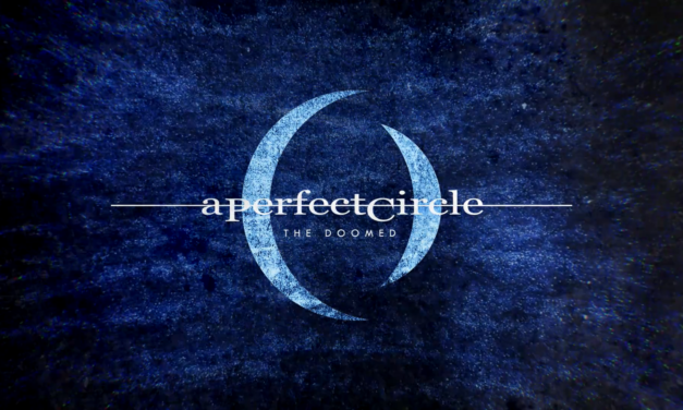 """A Perfect Circle releases new song """"The Doomed"""""""