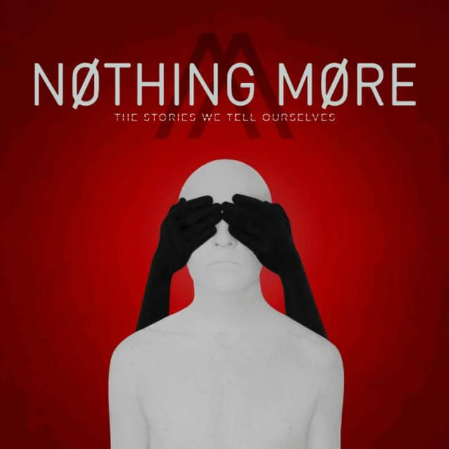 """Nothing More released a lyric video for """"Let 'Em Burn"""", announce a 2019 tour feat. Of Mice & Men, Badflower, and Palisades"""