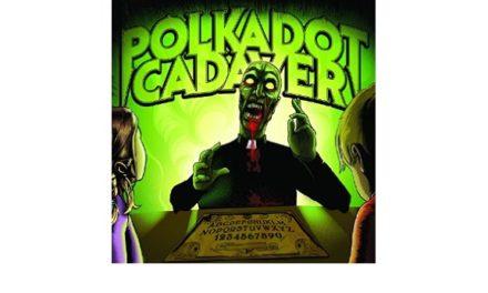 "Polkadot Cadaver released the song ""Brain Eating Amoeba"""