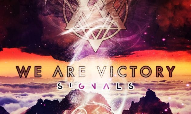 """We Are Victory released the song """"I'm Not Leaving"""""""
