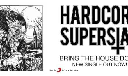 """Hardcore Superstar released a video for """"Bring The House Down"""""""