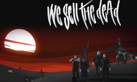 """We Sell the Dead release video for their new single """"Trust"""""""