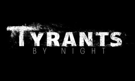 """Tyrants by Night released a video for """"The Order of Annihilation"""""""