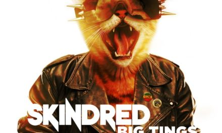 "SKINDRED releases lyric video for their new single ""Big Tings"""