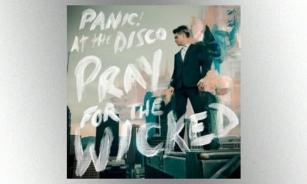 "Panic! At The Disco – ""Prayers for the Wicked"""