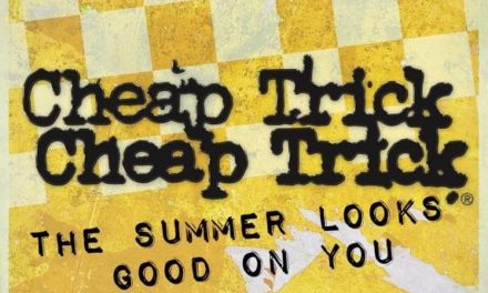 "Cheap Trick released a lyric video for ""The Summer Looks Good On You"""