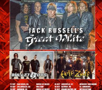 """Hair Nation"" tour dates feat. Jack Russell's Great White, BulletBoys, and Enuff Z'Nuff"