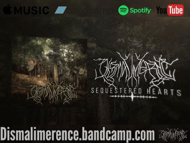 "Dismalimerence released the single ""Sequestered Hearts"""