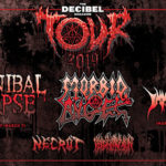 The 2019 Decibel Magazine Tour was announced feat: Morbid Angel, Cannibal Corpse, Necrot, Immolation, and Blood Incantation