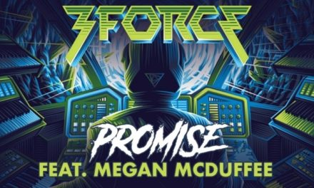 "3FORCE Releases New Song, ""Promise"" Featuring Megan McDuffee"