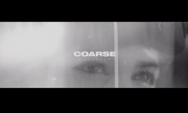 "COARSE Releases Official Music Video for ""Untitled (Only Death Remix)"" Featuring LEO ASHLINE of STREET SECTS"