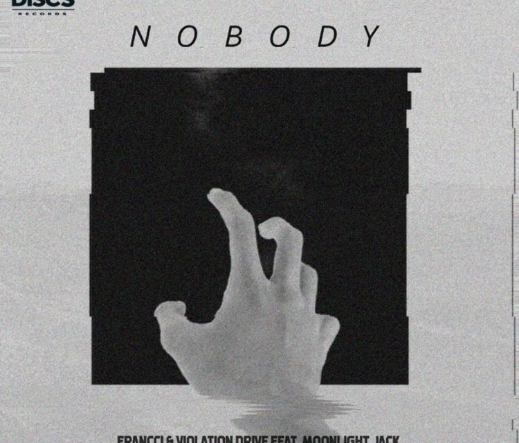 """FRANCCI, VIOLATION DRIVE & MOONLIGHT JACK Collaborate On New Song, """"Nobody"""""""