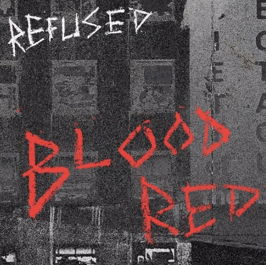 "Refused Release Official Music Video for ""Blood Red"""